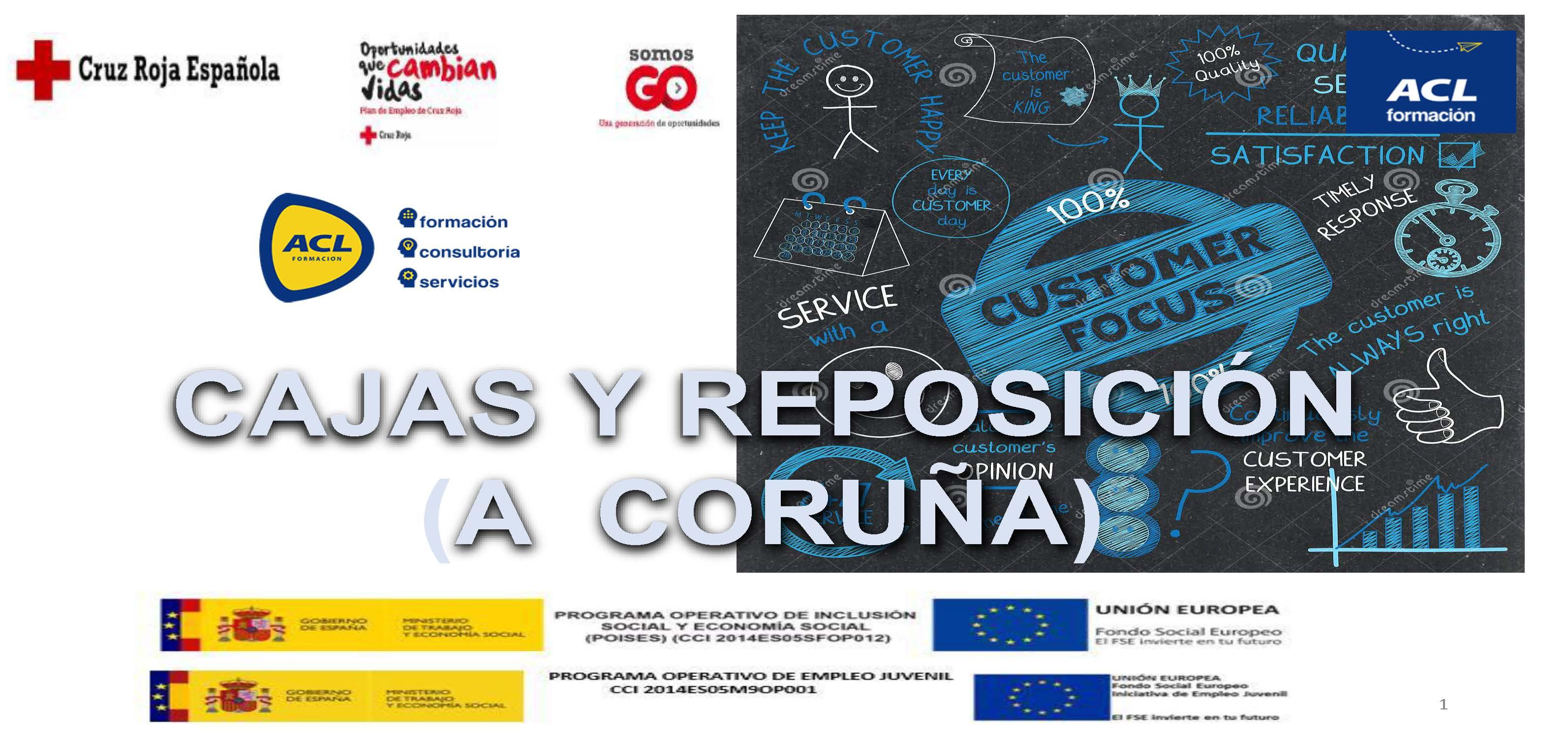 CAJAS Y REPOSICIÓN (CORUÑA CRE)